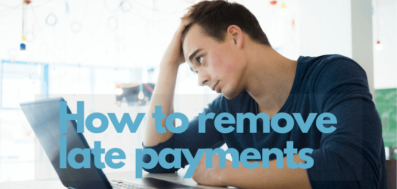 how-to-remove-late-payments